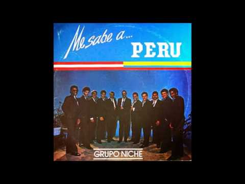 01 Me Sabe a Perú - Me Sabe A... Perú (1989) Grupo Niche