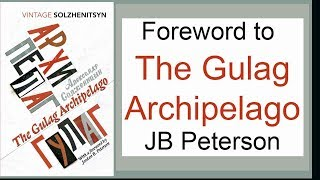 Foreword to The Gulag Archipelago: 50th Anniversary