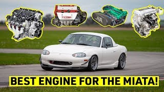 Miata Engine Swap Guide - Which One is Right For YOU?