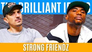 The Brilliant Idiots - Strong Friendz