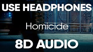Logic   Homicide (feat. Eminem) (8D AUDIO)