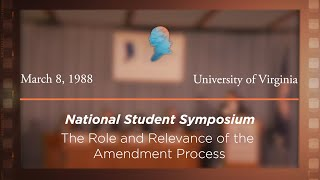 Click to play: Panel V: The Role and Relevance of the Amendment Process [Archive Collection]
