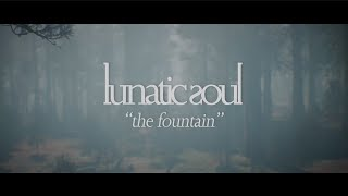 Musik-Video-Miniaturansicht zu The Fountain Songtext von Lunatic Soul