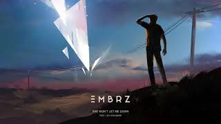 EMBRZ   She Won't Let Me Down Feat. Leo Stannard [Ultra Music]
