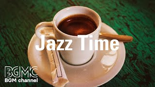 Jazz Time: Morning Breakfast Jazz Music - Chill Background Music for Work, Study and to Wake Up