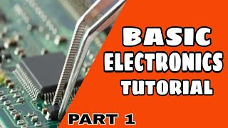 Electronics Tutorial in Malayalam | Basic Electronics | Part -1 |All In Media