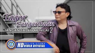 Gambar cover Tagor Pangaribuan - JANGAN SALAH MENILAI 2 (Official Music Video ) [HD]