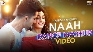 Gambar cover Harrdy Sandhu - Naah | Nora Fatehi | Official Dance Mashup Video