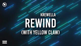 Krewella & Yellow Claw - Rewind (Lyrics)