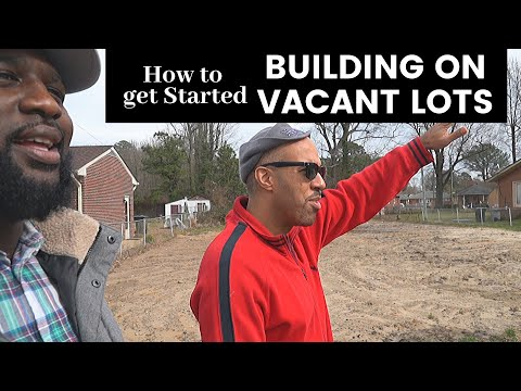 , title : 'How to start building on vacant Lots-New construction