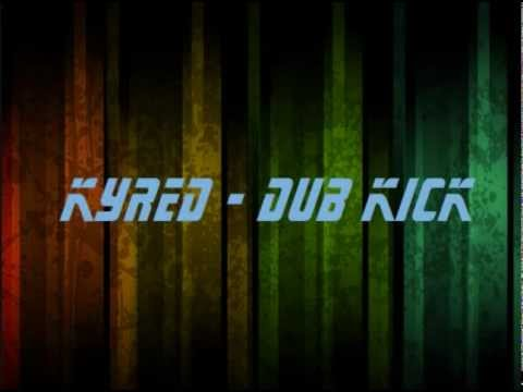 Kyred - Dub Kick