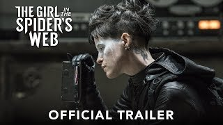 The Girl In The Spider`s Web - Official Trailer