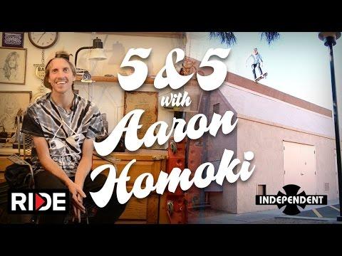 "Aaron ""Jaws"" Homoki: 5&5 for Independent Trucks Ep. 8"