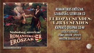 """Romantikus Erőszak """"Európa csendes, újra csendes"""" 2014 km. Vári-Kovács Péter (HIVATALOS AUDIO)"""