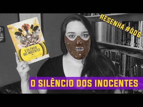 O Silencio dos inocentes [Thomas Harris] Resenha #006 SEM SPOILERS | Li num Livro.
