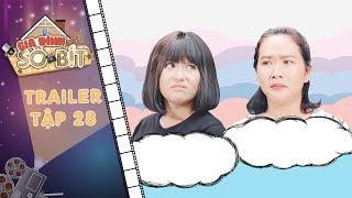 Gia đình sô - bít |Trailer tập 28: Thảo Trâm bị chủ nhà trọ mắng té tát vì chuyên gia trễ tiền phòng