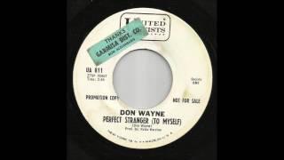 Don Wayne - Perfect Stranger To Myself
