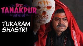 Character Promo - Tukaram Shastri - Miss Tanakpur Haazir Ho