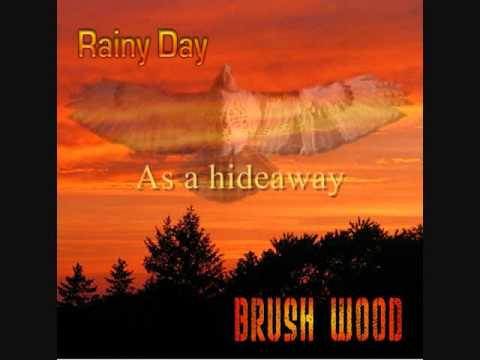Rainy Day by Brushwood
