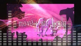 Animash   Move Your Body**