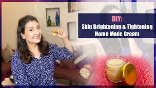 DIY: Skin Brightening & Tightening Home Made Cream L Organic Face Cream