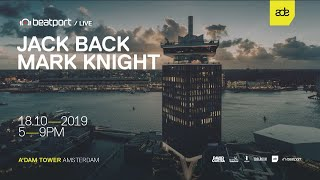 Jack Back LIVE from A'DAM Tower - ADE 2019 | Beatport Live