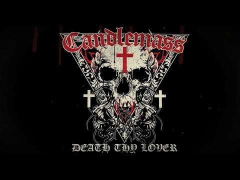 CANDLEMASS - Death Thy Lover (Official Lyric Video) | Napalm Records online metal music video by CANDLEMASS