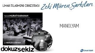 Limak Filarmoni Orkestrası   Manolyam (Official Audio)