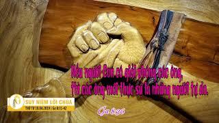 Suy Niệm Lời Chúa, Thứ Tư 10042019