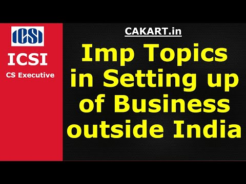 Setting up of Business outside India by Prof.Alok