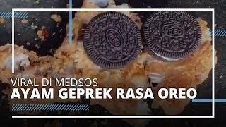 Nasi Ayam Geprek Rasa Oreo dan Susu Kental Manis Viral di Medsos, Berani Coba ?