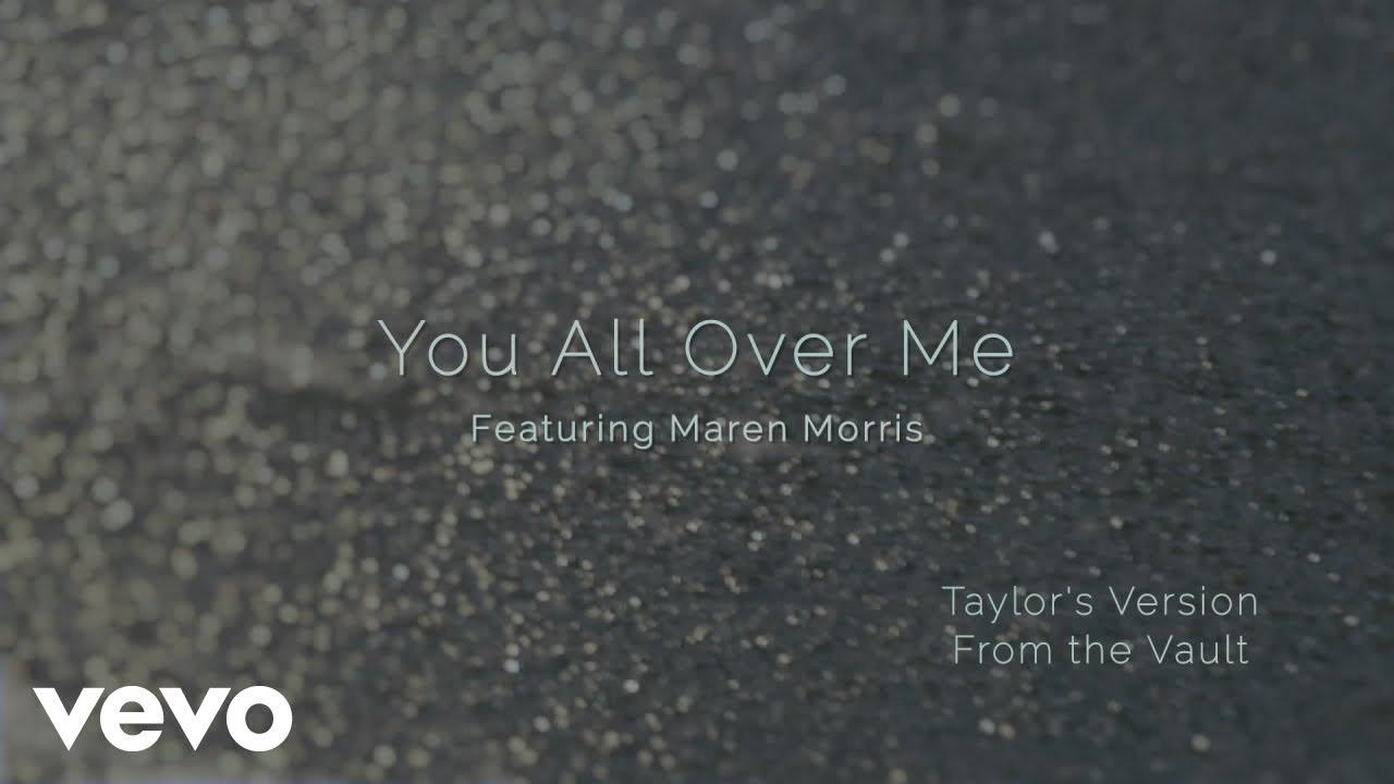 Lirik Lagu You All Over Me - Taylor Swift dan Terjemahan
