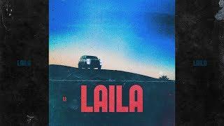 """13 - """"Laila"""" (Official Audio)"""