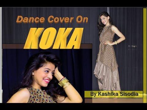 KOKA|Badshah|Sonakshi Sinha|new song 2019| Kashika Sisodia