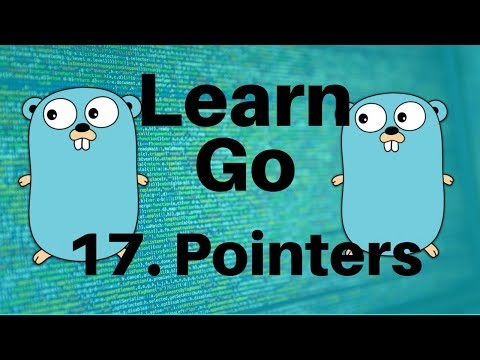 Pointers – Go Lang Programming Tutorial: Part 17