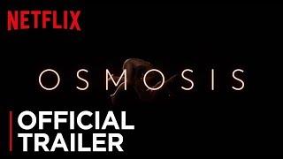 VIDEO: OSMOSIS – Off. Trailer