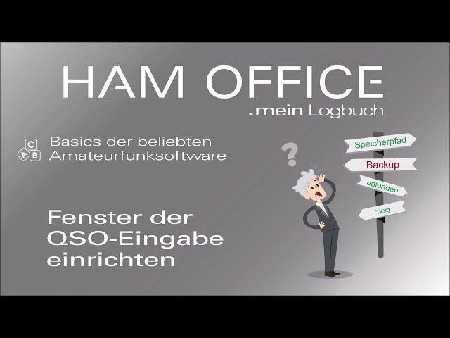 Youtube-Startbild zu HAM OFFICE Basics: Einrichtung der QSO-Eingabe