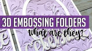 3D EMBOSSING FOLDERS - What Are They? How Do They Work?