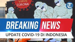 BREAKING NEWS: Update Covid-19 16 Februari 2021, Bertambah 10.029, Total 1.233.959 Positif Corona