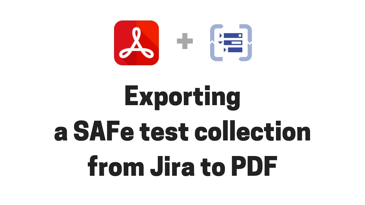 Exporting a SAFe test collection from Structure for Jira to PDF