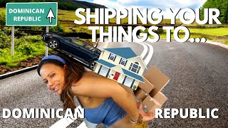 Shipping To Dominican Republic   Relocating To Dominican Republic