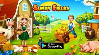 Sunny Fields - Android Gameplay ᴴᴰ