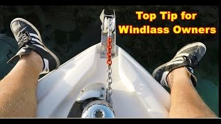 Attention all Windlass Anchor Owners: Top Tip of the day!