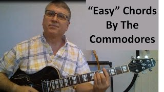 """Easy"" Guitar Chords (by The Commodores With Diagrams)"