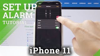 How to Set Up Alarm in iPhone 11 - Add Snooze Alarm