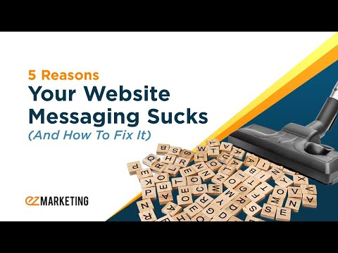 5 Reasons Your Website Messaging Sucks (And How to Fix It) [Webinar]