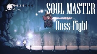 Hollow Knight [Soul Master - Boss Fight] - Gameplay PC