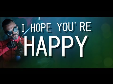 I Hope You're Happy (Lyric Video)