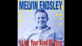 Melvin Endsley - I`ll Get Even With You