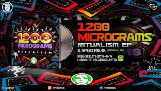 1200 Micrograms - Speed Freak